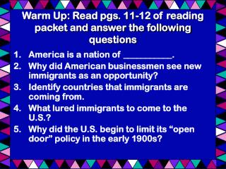 Warm Up: Read pgs. 11-12 of reading packet and answer the following questions