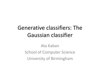 Generative classifiers: The Gaussian classifier