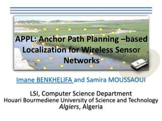 APPL: Anchor  Path  Planning – based Localization  for Wireless  Sensor  Networks
