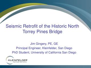 Seismic Retrofit of the Historic North Torrey Pines Bridge