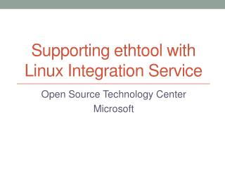 Supporting  ethtool  with Linux Integration Service