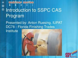 Introduction to SSPC CAS Program