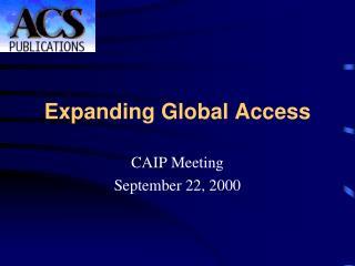 Expanding Global Access