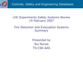 Presented by Rui Nunes TS-CSE-AAS