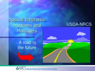 Special Emphasis  Programs and Managers A road to  the future