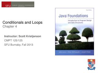 Conditionals and Loops Chapter 4