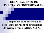 Compendio para presentaci n de informe de Pr ctica Profesional de acuerdo con la NORMA APA