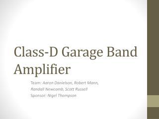 Class-D Garage Band Amplifier