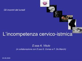 L incompetenza cervico-istmica