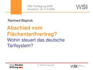 Abschied vom Flächentarifvertrag? Wohin steuert das deutsche Tarifsystem?