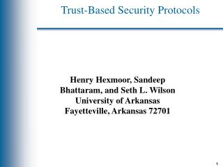 Trust-Based Security Protocols
