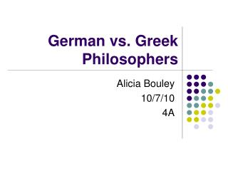 German vs. Greek Philosophers