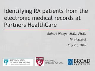 Identifying RA patients from the electronic medical records at Partners HealthCare