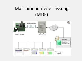 Maschinendatenerfassung (MDE)