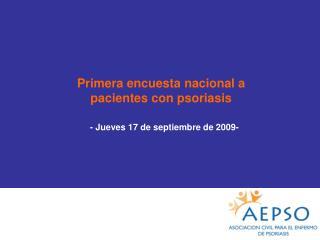 Primera encuesta nacional a  pacientes con psoriasis