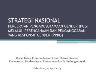 Deputi Bidang Pengarusutamaan  Gender  Bidang Ekonomi