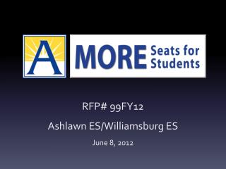 RFP# 99FY12  Ashlawn  ES/Williamsburg ES June 8, 2012