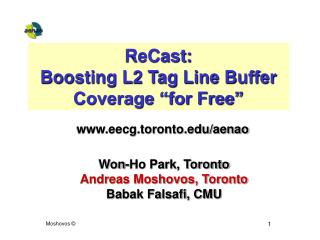 "ReCast:  Boosting L2 Tag Line Buffer  Coverage ""for Free"""