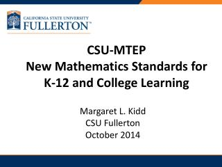 CSU-MTEP New Mathematics Standards for K-12 and College Learning