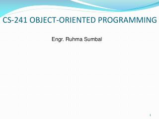 CS-241 OBJECT-ORIENTED PROGRAMMING