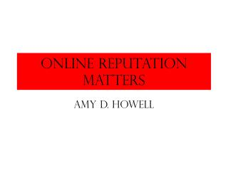 Online Reputation Matters