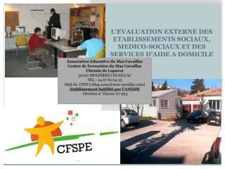 L'EVALUATION EXTERNE DES ETABLISSEMENTS SOCIAUX, MEDICO-SOCIAUX ET DES SERVICES D'AIDE A DOMICILE