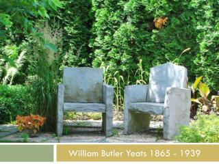 William Butler Yeats 1865 - 1939