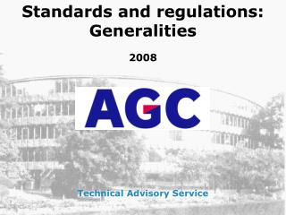 Standards and regulations: Generalities 2008