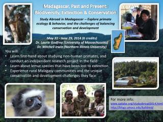 Madagascar, Past and Present: Biodiversity, Extinction & Conservation