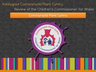 Comisiynydd  Plant Cymru