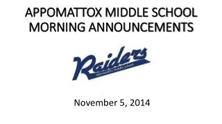 APPOMATTOX MIDDLE SCHOOL MORNING ANNOUNCEMENTS