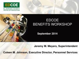 EDCOE BENEFITS WORKSHOP