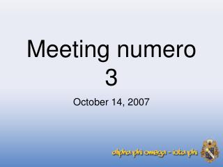 Meeting numero 3