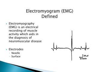 Electromyogram (EMG) Defined