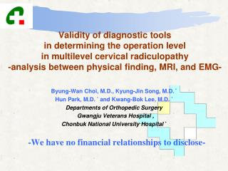Byung-Wan Choi, M.D., Kyung-Jin Song, M.D.  * Hun Park, M.D.  *  and Kwang-Bok Lee, M.D.  *