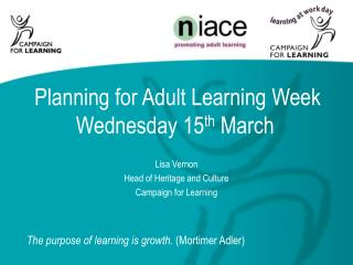 Planning for Adult Learning Week Wednesday 15 th  March