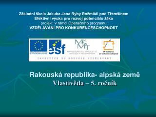 Základní škola Jakuba Jana Ryby Rožmitál pod Třemšínem Efektivní výuka pro rozvoj potenciálu žáka