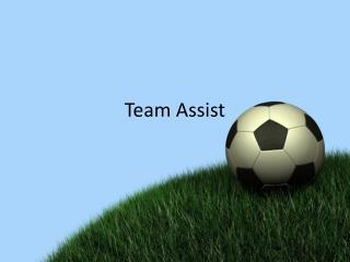 Team Assist