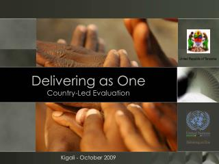 Delivering as One  Country-Led Evaluation