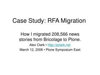 Case Study: RFA Migration