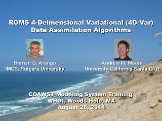 ROMS 4-Deimensional Variational (4D-Var) Data Assimilation Algorithms