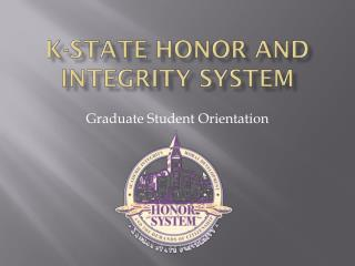 K-State honor and integrity system
