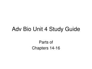 Adv Bio Unit 4 Study Guide
