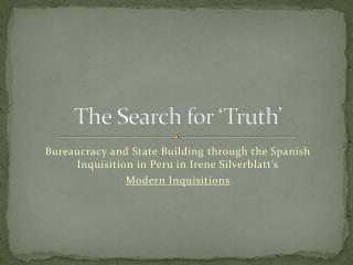 The Search for 'Truth'