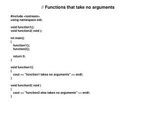 // Functions that take no arguments