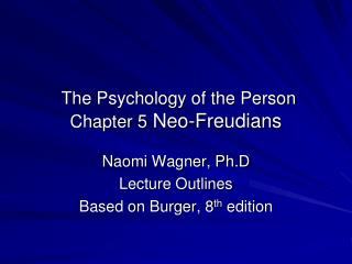 The Psychology of the Person Chapter 5  Neo-Freudians