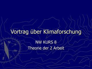 Vortrag über Klimaforschung