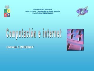 UNIVERSIDAD DE CHILE INSTITUTO DE LA COMUNICACIÓN E IMAGEN ESCUELA DE PERIODISMO