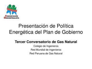 Presentación de Política Energética del Plan de Gobierno