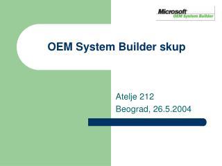 OEM System Builder  skup
